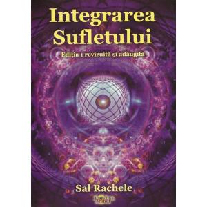 Integrarea Sufletului. Editia 1 revizuita si adaugita