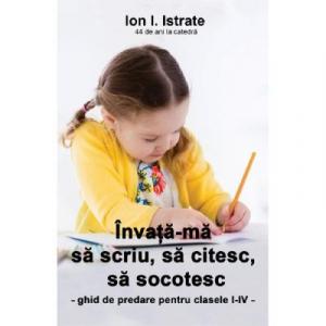 Invata-ma sa scriu, sa citesc, sa socotesc