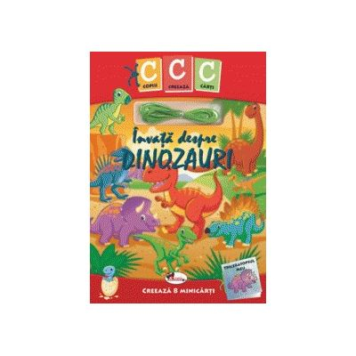 Invata despre dinozauri - Colectia Copii creeaza carti