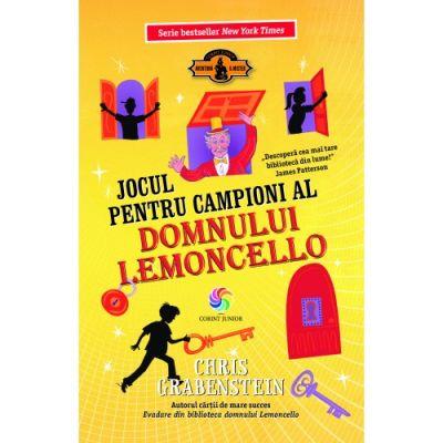 Jocul pentru campioni al domnului Lemoncello. Vol. 4 - Seria LEMONCELLO