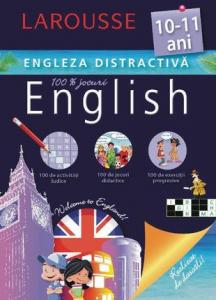 Larousse. Engleza distractiva 10-11 ani