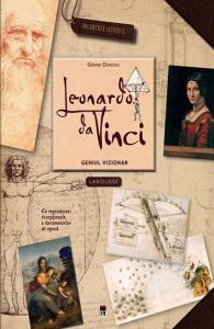 Leonardo da Vinci, geniul vizionar