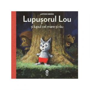 Lupusorul Lou si lupul cel mare si rau