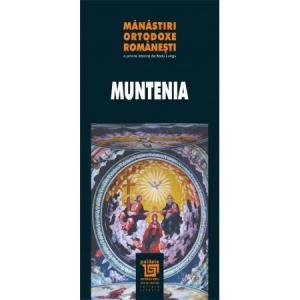 Manastiri ortodoxe romanesti - Muntenia