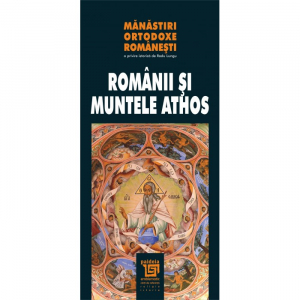 Manastiri ortodoxe romanesti - Romanii si Muntele Athos