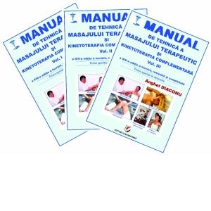 Manual de tehnica a masajului terapeutic si kinetoterapia complementara. Vol.1+2+32
