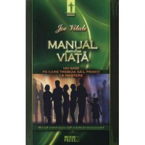 Manual pentru viata Un ghid pe care trebuia sa-l primiti la nastere