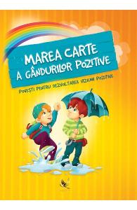 Marea carte a gandurilor pozitive