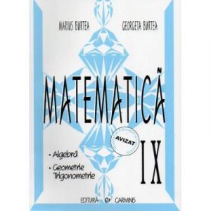 Matematica. Alegbra, Geometrie, Trigonometrie. Clasa a IX-a