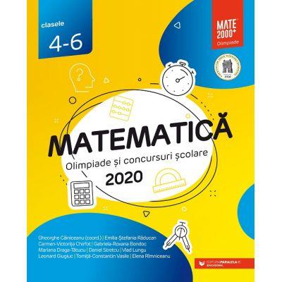 Matematica. Olimpiade si concursuri scolare 2020. Clasele 4-6