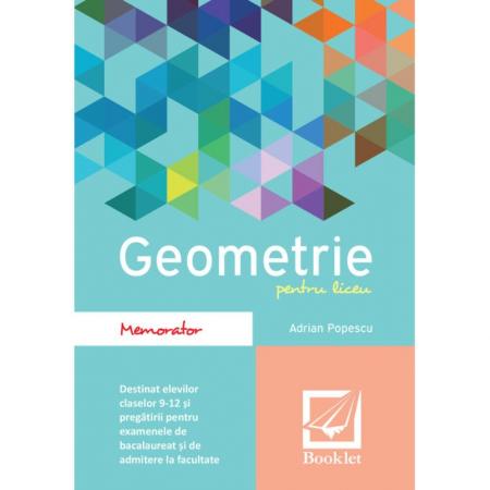 Memorator de geometrie pentru liceu