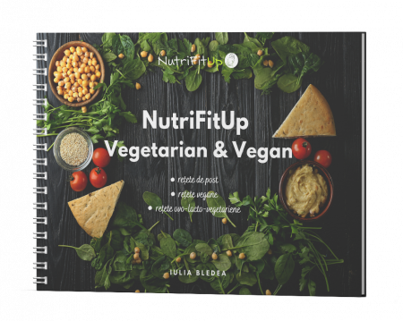 NutriFitUp Vegetarian & Vegan. Retete de post, Retete vegane, Retete ovo-lacto-vegetariene
