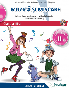 Muzica si miscare. Manual pentru clasa a III-a, partea I + partea a II-a. Contine editia digitala0