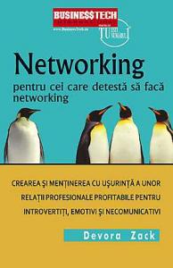 Networking Pentru Cei Care Detesta Networking