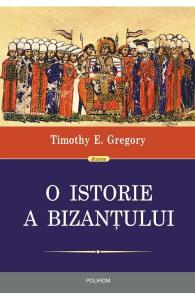 O istorie a Bizantului ed. 2