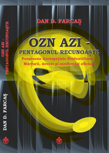 OZN AZI. Pentagonul Recunoaste