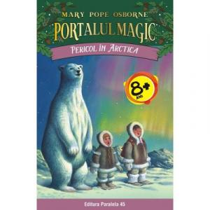 Pericol in Arctica. Portalul Magic nr. 12