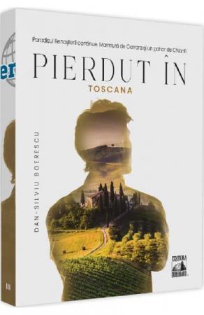Pierdut in Toscana. Vol 3. Arta de a calatori