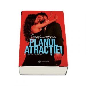 Planul atractiei. Seductie, volumul I - Bookzone