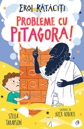 Probleme cu Pitagora! Eroi Rataciti
