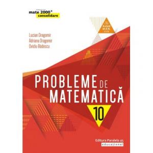 Probleme de matematica pentru clasa a X-a