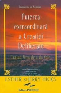 Puterea extraordinara a creatiei deliberate