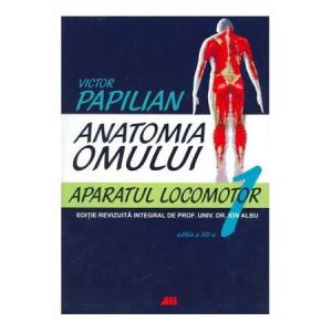 Anatomia omului. Aparatul locomotor (Vol. 1 )
