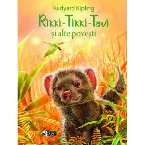 Rikki – Tikki – Tavi si alte povesti