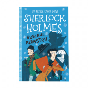 Sherlock Holmes. Rubinul albastru