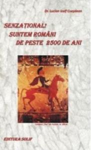 Senzational! Suntem romani de peste 2500 de ani