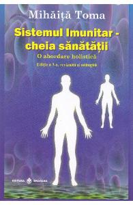 Sistemul imunitar - Cheia sanatatii