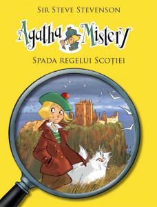 Agatha Mistery: Spada regelui Scotiei (VOL.3)