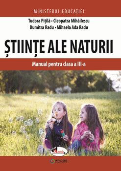 Stiinte ale naturii. Manual. Clasa a III-a