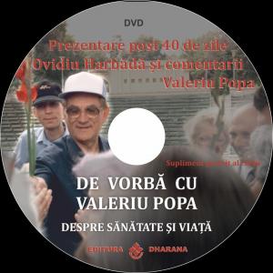De vorba cu Valeriu Popa (DVD inclus) despre sanatate si viata-editie revizuita si adaugita.1