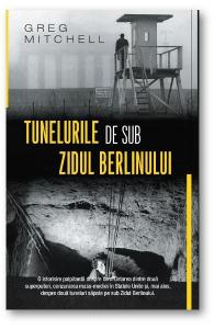 Tunelurile de sub Zidul Berlinului