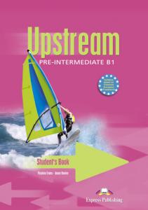 Curs lb. engleza Upstream pre-intermediate B1 manualul elevului