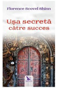 Usa secreta catre succes