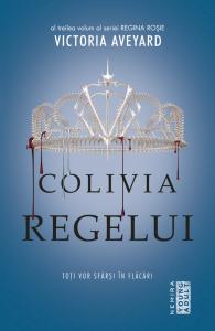 Colivia regelui (Seria Regina rosie, partea a III-a)