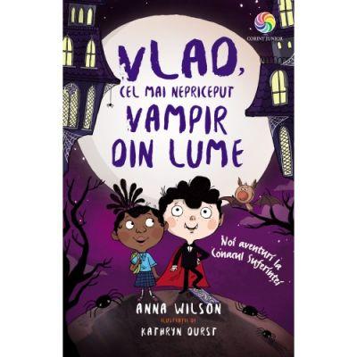 Vlad, cel mai nepriceput vampir din lume. Noi aventuri la Conacul Suferintei