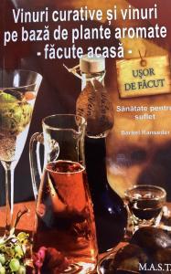 Vinuri curative si vinuri pe baza de plante aromate - Facute acasa