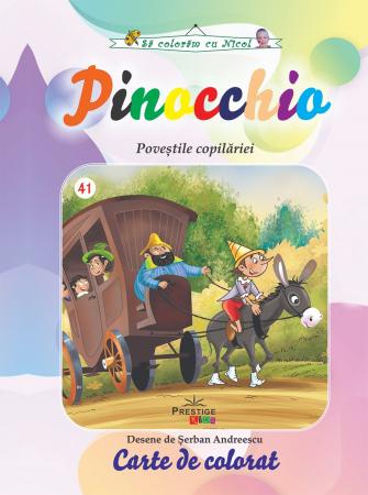 Pinocchio. Povestile Copilariei. Carte de colorat