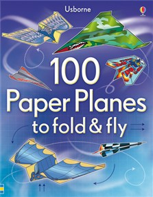 100 paper planes to fold and fly [0]