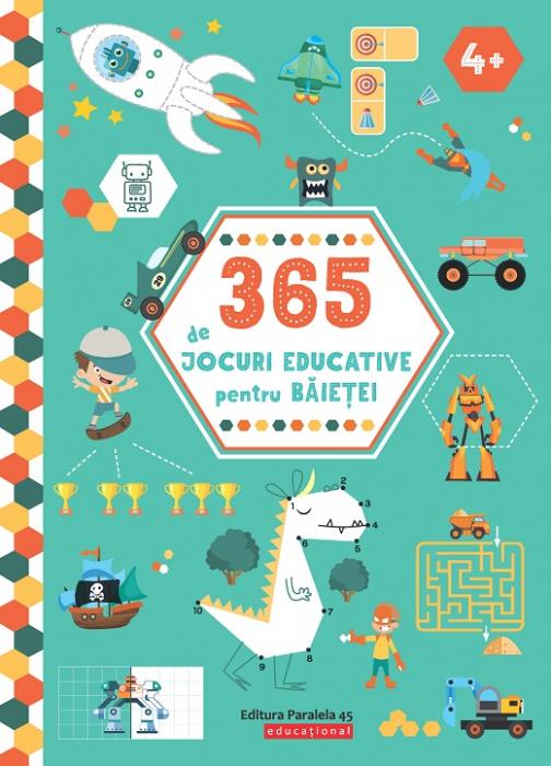 365 DE JOCURI EDUCATIVE PENTRU BAIETEI (4 ANI+) [0]