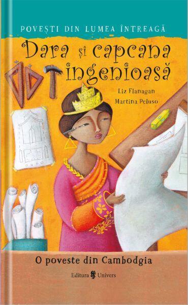 Dara și capcana ingenioasă carti de citit copii incepatori invata sa citeasca editura univers poveste cambodgia [0]