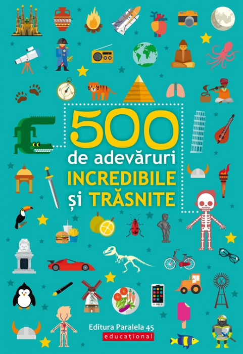 500 DE ADEVARURI INCREDIBILE SI TRASNITE [0]