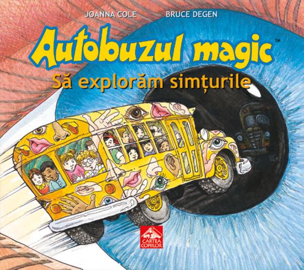 Autobuzul magic. Să explorăm simțurile [0]