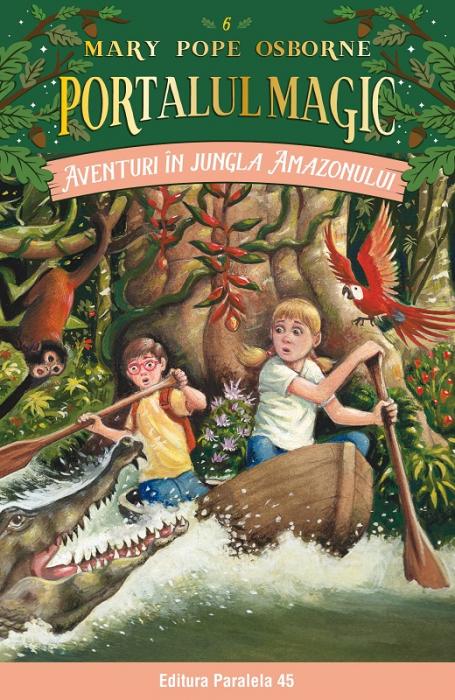 Aventuri în jungla Amazonului. Portalul Magic nr. 6 [0]