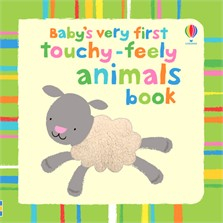 Baby's very first touchy-feely animals book [0]