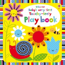 Baby's very first touchy-feely play book [0]