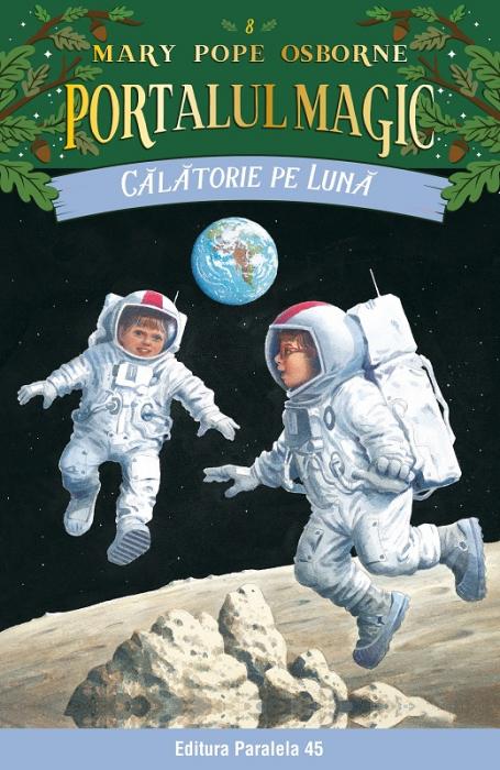Călătorie pe Lună. Portalul Magic nr. 8 [0]